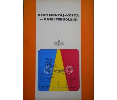 OFSET MONTAJ- KOPYA ve BASKI TEKNOLOJİSİ KİTABI