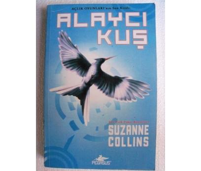 ALAYCI KUŞ Suzanne Collins
