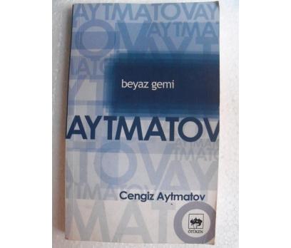 BEYAZ GEMİ Cengiz Aytmatov
