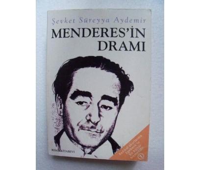 MENDERES'İN DRAMI Şevket Süreyya Aydemir