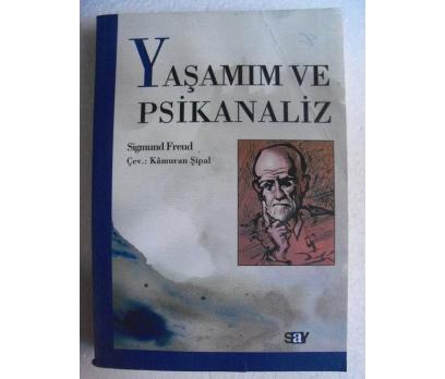YAŞAMIM VE PSİKANALİZ Sigmund Freud