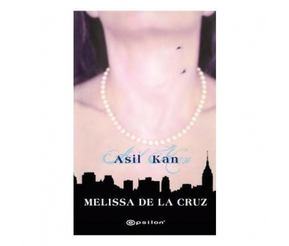 ASİL KAN - MELISSA DE LA CRUZ