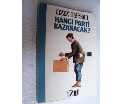 HANGİ PARTİ KAZANACAK - AZİZ NESİN - ADAM YAY.