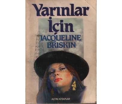 YARINLAR İÇİN - JACQUELINE BRISKIN