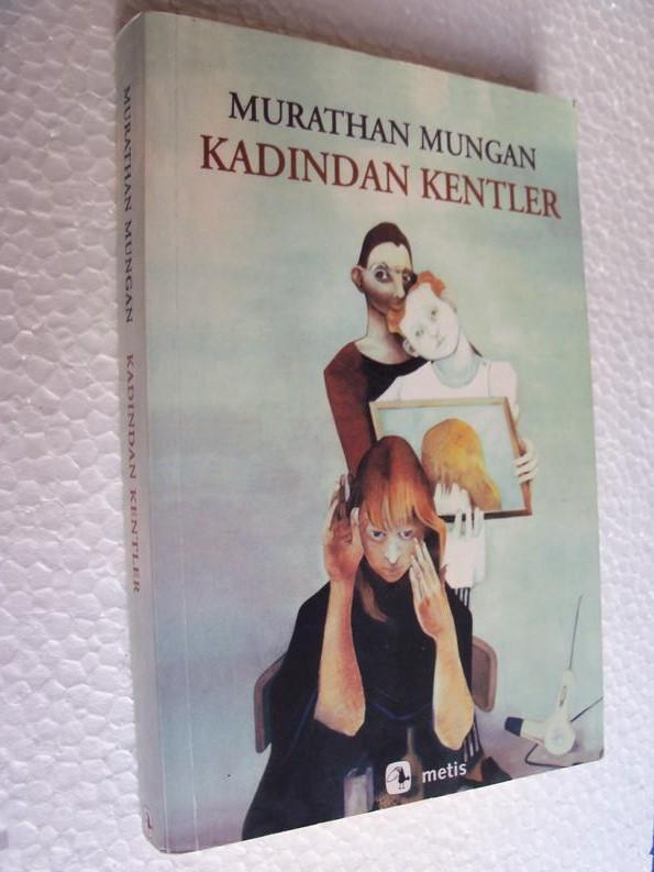 KADINDAN KENTLER - MURATHAN MUNGAN 1