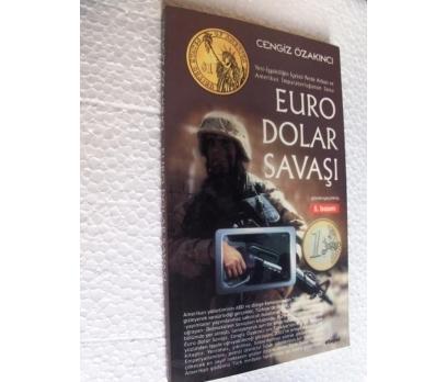 EURO DOLAR SAVAŞI - CENGİZ ÖZAKINCI