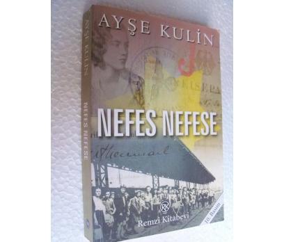 NEFES NEFESE -  AYŞE KULİN