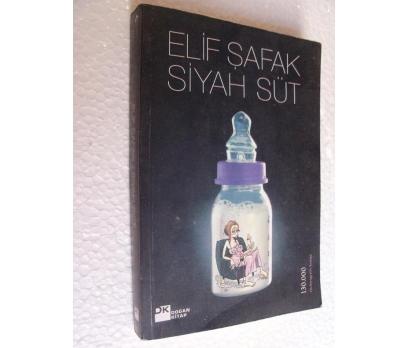 SİYAH SÜT Elif şafak