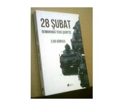 28 ŞUBAT DEMOKRASİ TERS ŞERİTTE- EZGİ GÜRSES