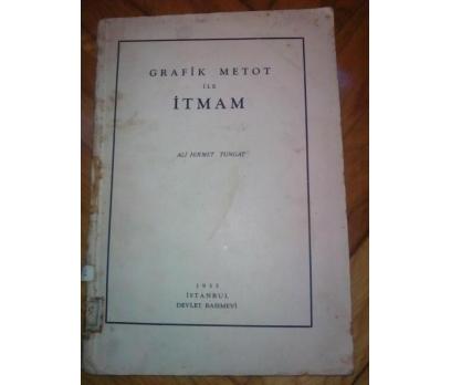 GRAFİK METOT İLE İTMAM - ALİ HİKMET TUNGAY