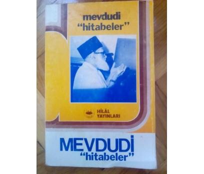 HİTABELER - MEVDUDİ