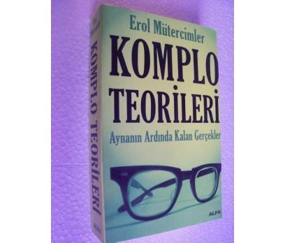 KOMPLO TEORİLERİ - EROL MÜTERCİMLER