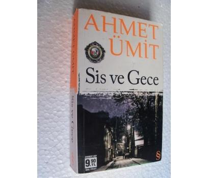 SİS VE GECE Ahmet Ümit