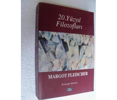 20. YÜZYIL FİLOZOFLARI Margot Fleischer