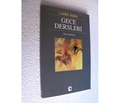 GECE DERSLERİ - LATİFE TEKİN 1