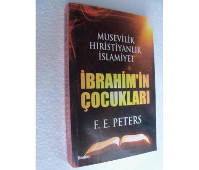 İBRAHİM'İN ÇOCUKLARI - FRANK E. PETERS