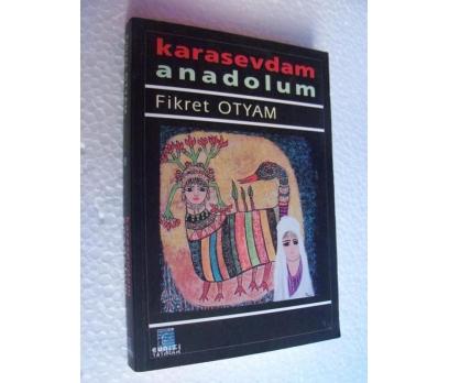 KARASEVDAM ANADOLUM - FİKRET OTYAM