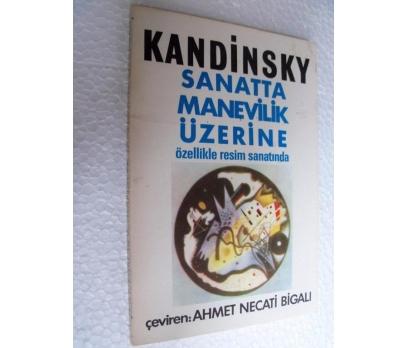 SANATTA MANEVİLİK ÜZERİNE - KANDİNSKY