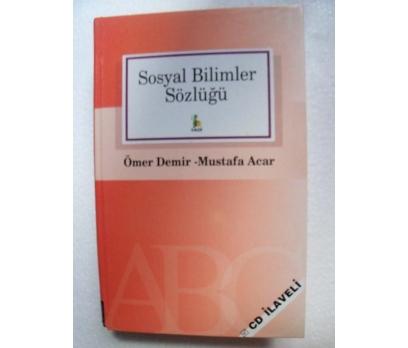 SOSYAL BİLİMLER SÖZLÜĞÜ Mustafa Acar, Ömer Demir