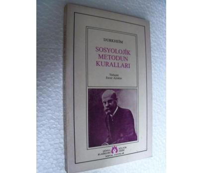 SOSYOLOJİK METODUN KURALLARI Durkheim