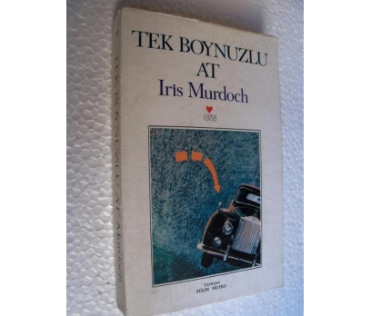 TEK BOYNUZLU AT - IRIS MURDOCH