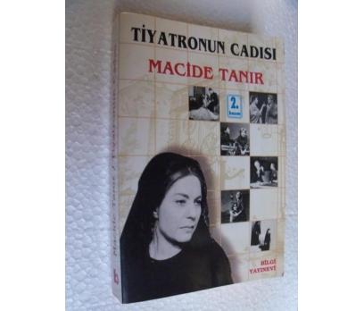 TİYATRONUN CADISI - MACİDE TANIR