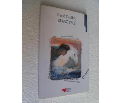 BEYAZ YELE - RENE GUILLOT