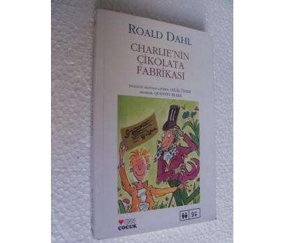 CHARLIE'NİN ÇİKOLATA FABRİKASI - ROALD DAHL
