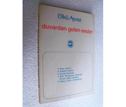 DUVARDAN GELEN SESLER - ÜLKÜ AYVAZ