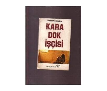 KARA DOK İŞÇİSİ - OUSMANE SEMBENE