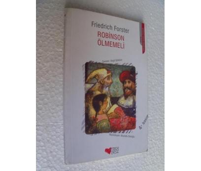 ROBİNSON ÖLMEMELİ Friedrich Forster CAN YAY.