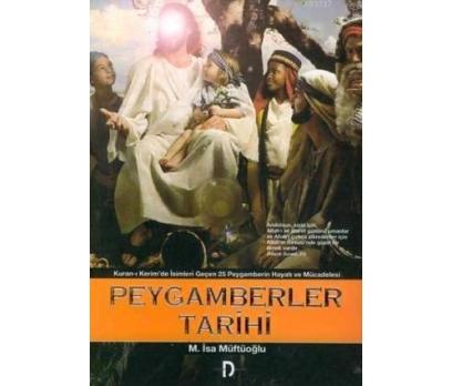 PEYGAMBERLER TARİHİ -  M. İSA MÜFTÜOĞLU