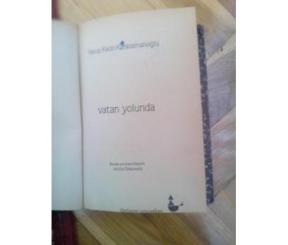VATAN YOLUNDA - YAKUP KADRİ KARAOSMANOĞLU