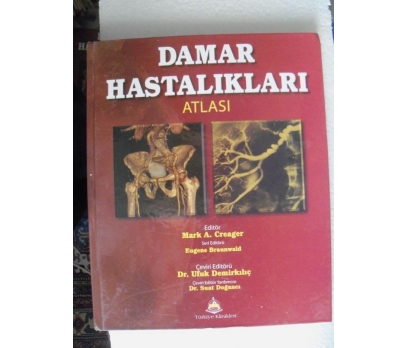 DAMAR HASTALIKLARI ATLASI Mark Creager , Eugene