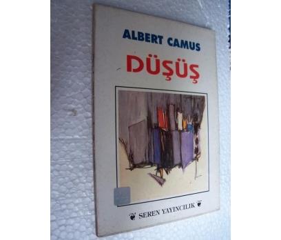 DÜŞÜŞ - ALBERT CAMUS - SEREN YAY.