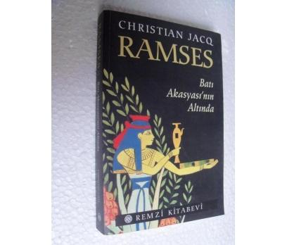 RAMSES BATI AKASYASI'NIN ALTINDA Christian Jacq