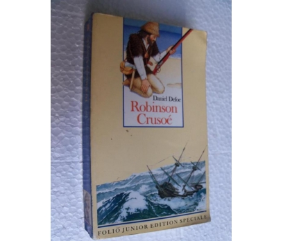 ROBINSON CRUSOE - DANIEL DEFOE - fransızca