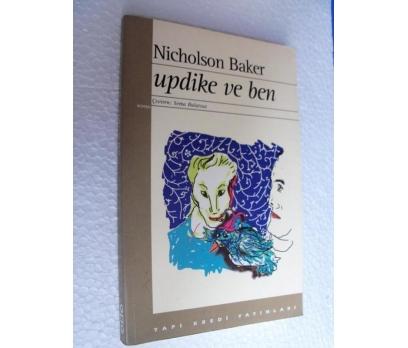 UPDİKE VE BEN - NICHOLSON BAKER