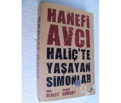 HALİÇ'TE YAŞAYAN SİMONLAR - HANEFİ AVCI