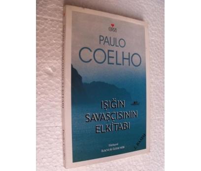 IŞIĞIN SAVAŞÇISININ ELKİTABI  - PAULO COELHO