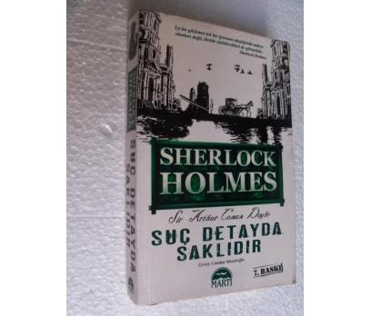 SUÇ DETAYDA SAKLIDIR - SHERLOCK HOLMES