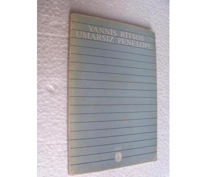 UMARSIZ PENELOPE - YANNIS RITSOS - DE YAY. 1