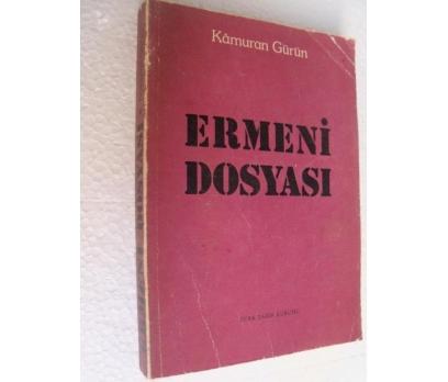 ERMENİ DOSYASI - KAMURAN GÜRÜN türk tarih kurumu y