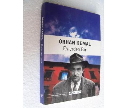 EVLERDEN BİRİ Orhan Kemal