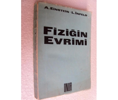 FİZİĞİN EVRİMİ A. Einstein - L. İnfeld