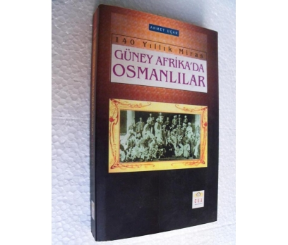 GÜNEY AFRİKA'DA OSMANLILAR Ahmet Uçar