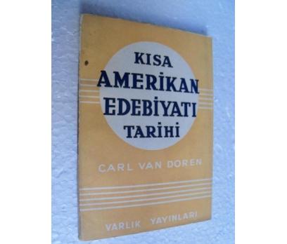 KISA AMERİKAN EDEBİYATI TARİHİ Carl Van Doren