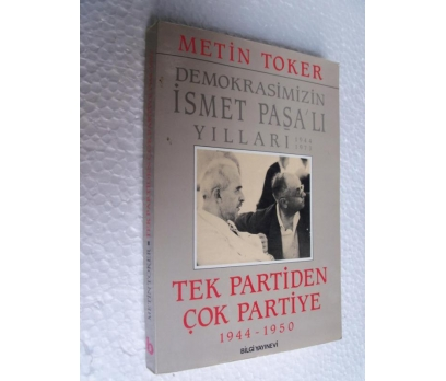 TEK PARTİDEN ÇOK PARTİYE 1944-1950  METİN TOKER