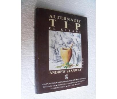 ALTERNATİF TIP EL KİTABI - ANDREW STANWAY