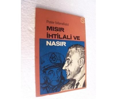 MISIR İHTİLALİ VE NASIR - PETER MANSFIELD